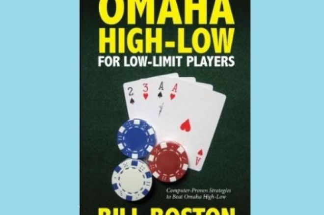 Poker Book Review: Bill Boston's 'Omaha High-Low for Low-Limit Players' 0001
