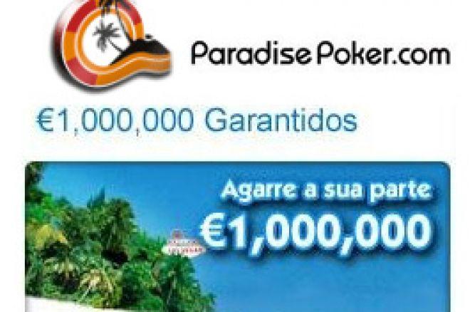 Maio Marca o Regresso do Torneio €1.000.000 Garantidos à Paradise Poker 0001