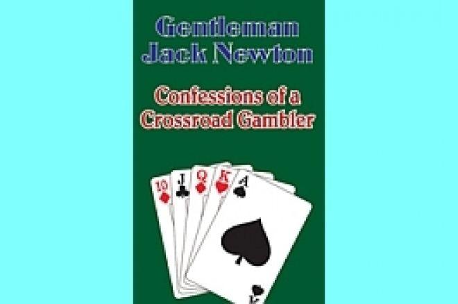 На книжной полке: Джек Ньютон и «Confessions of a Crossroad... 0001