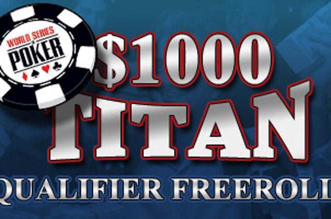 $1,000 PokerNews WSOP Qualifier Freerolls nå fra Titan Poker 0001