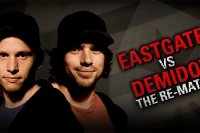 The Rematch - Eastgate vs Demidov na PokerStars 0001