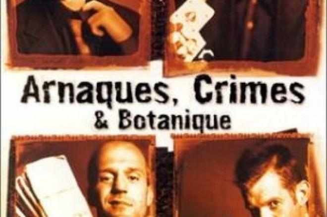 Poker et Cinéma : Arnaques, Crime et Botanique 0001