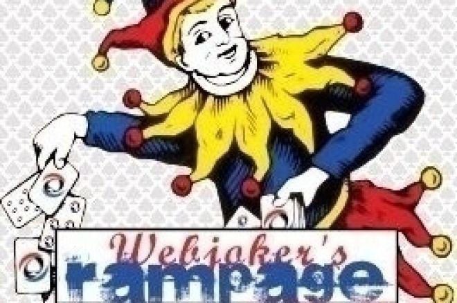 Webjoker's Rampage; Rebuy!