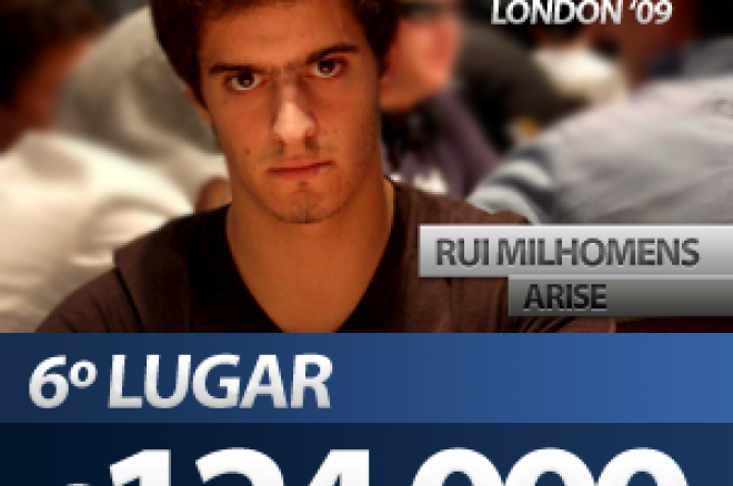 "Rui ""Arise"" Milhomens 6º Classificado no EPT de Londres 0001"