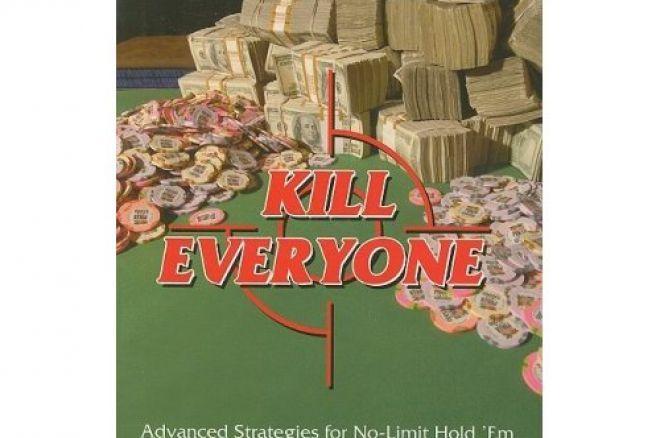 Poker Buch Vorstellung:  Kill Everyone - Pokerturnier Strategien für Fortgeschrittene 0001