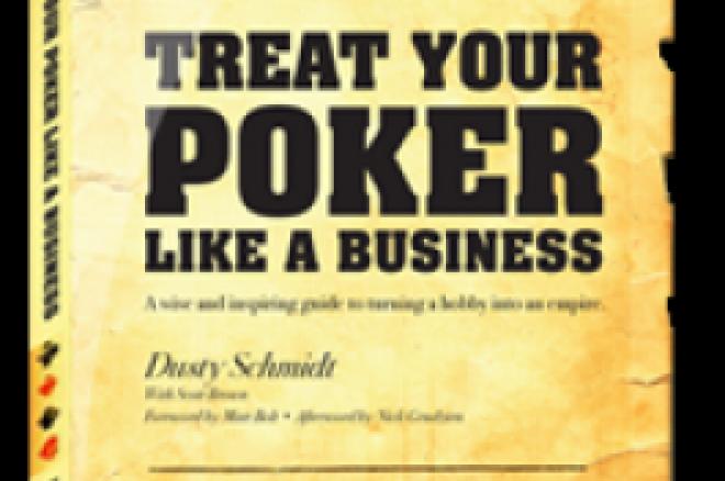 """Buchbesprechung: """"Treat Your Poker Like a Business"""" - Dusty Schmidt 0001"""