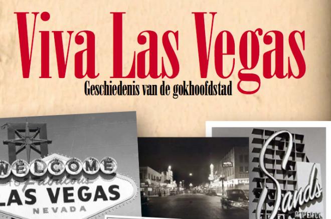 Viva Las Vegas - geschiedenis van de gokhoofdstad