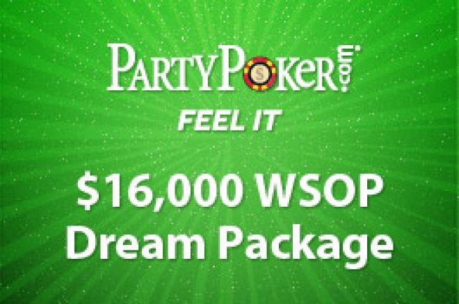 Pacote Exclusivo dos Sonhos de $16,000 para as WSOP no PartyPoker 0001