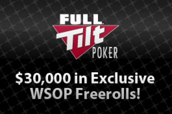 Last Chance for $30,000 in Exclusive WSOP Freerolls from Full Tilt Poker 0001