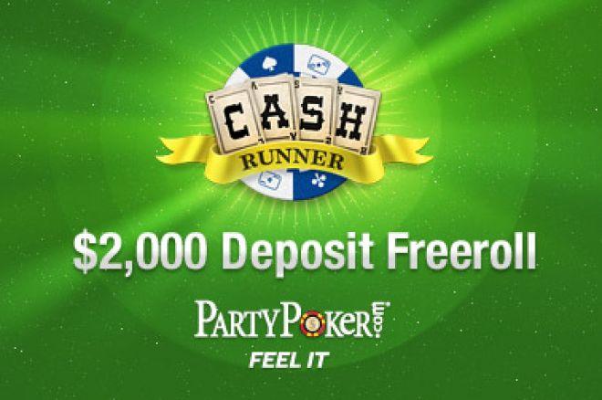 $2,000 Deposit Freeroll