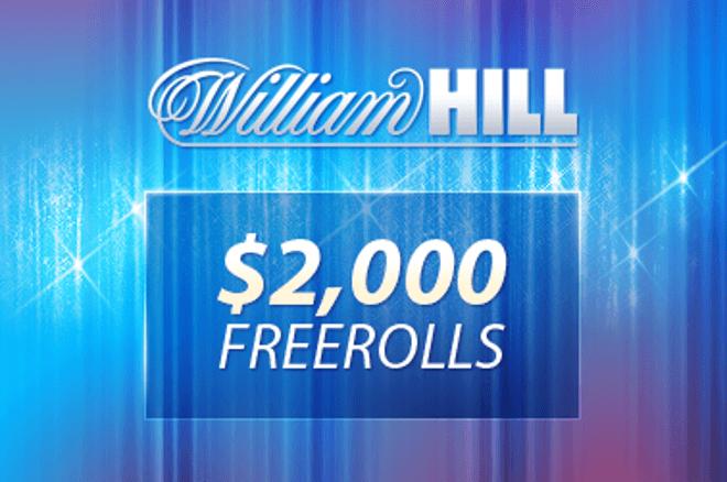 William Hill $2000 Freeroll - egyszerű kvalifikáció (csak 3 cent rake) 0001