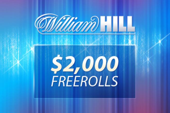 William Hill $2,000 Freeroll se tento týden vrací - Kvalifikace je nesmírně jednoduchá (jen 3 centy na rake) 0001