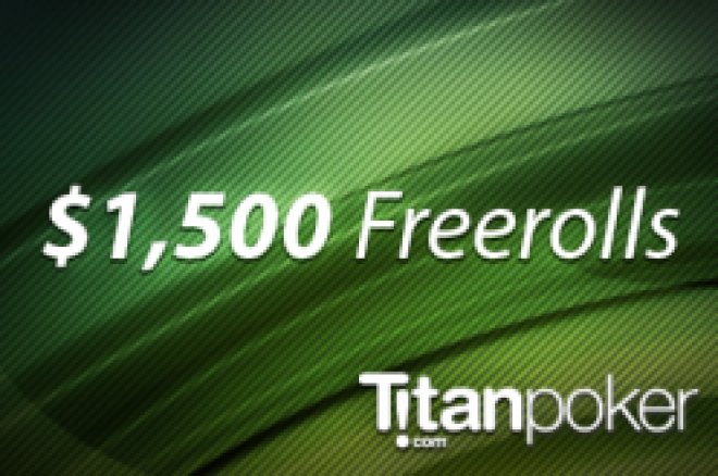 PokerNews exklusiva $1500 Titan Poker freerolls
