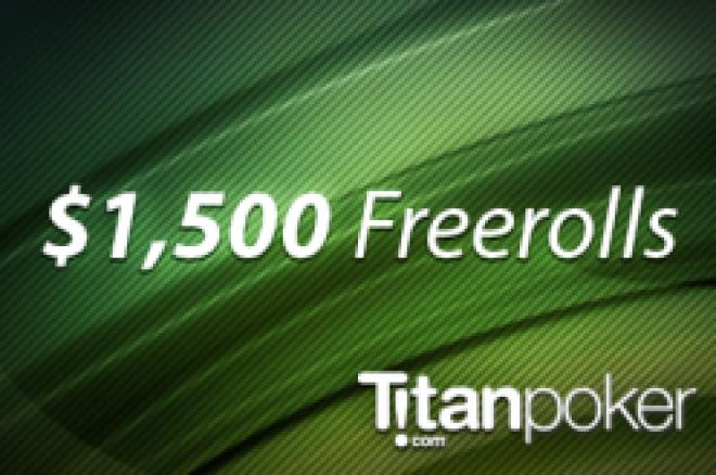 PokerNews exklusiva $1500 Titan Poker freerolls