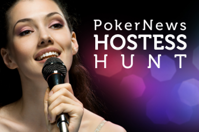 PokerNews Hostess Hunt