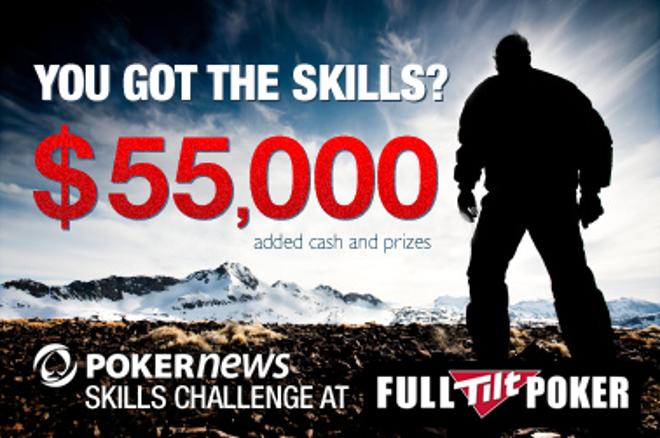 PokerNews $55,000 Skills Challenge turnīru līga ar $55,000 lielu balvu fondu Full Tilt... 0001