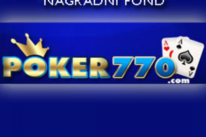 Poker 770 predstavlja $10.000 Guaranteed Seriju Turnira 0001