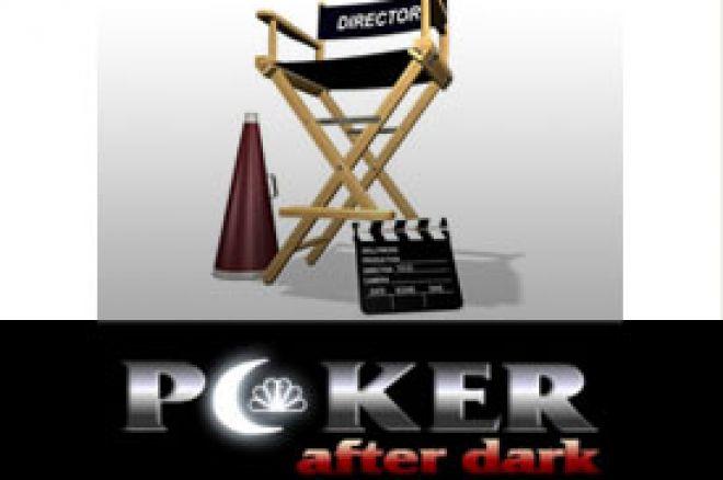 Poker After Dark: Vreme da pogledamo perspetkivu režisera: 0001