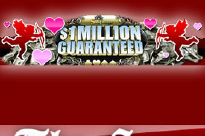 Dan Zaljubljenih sa $1 MILLION GUARANTEED Turnirom 0001