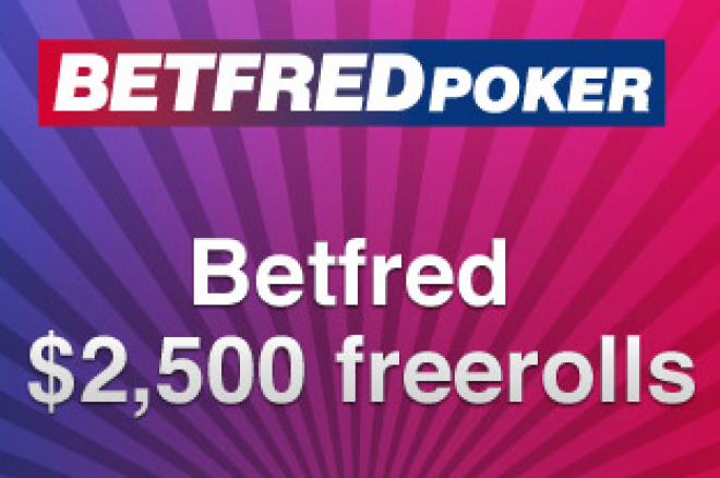 Freeroll Turuniri za $2.500 na BetFred Pokeru 0001