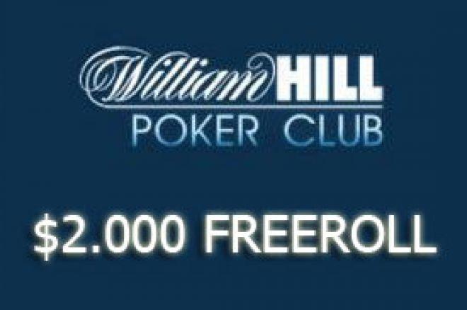Požuri sa kvalifikacijama za sledeći William Hill $2.000 Freeroll 0001