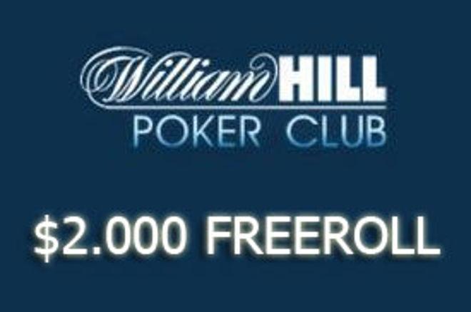 William Hill $2.000 Freeroll ove nedelje - kvalifikacije nikad lakše! 0001