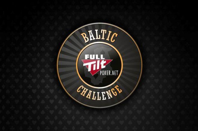Full Tilt Baltic Challenge 2 pirmā epizode jau šo sestdien! 0001