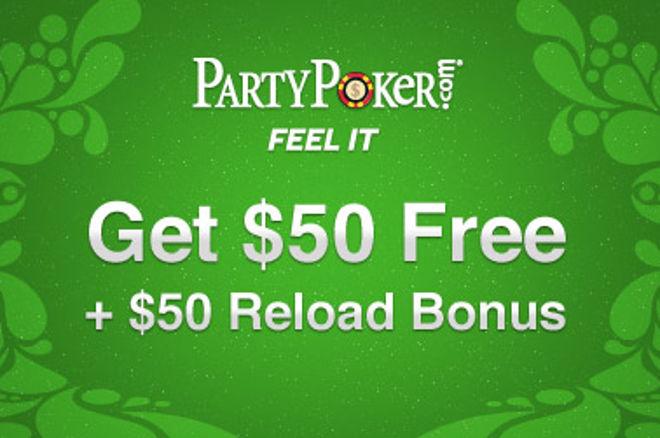PartyPoker bezdepozīta $50 bonuss + izdevīgs $50 pārlādes bonuss = Tikai PokerNews... 0001