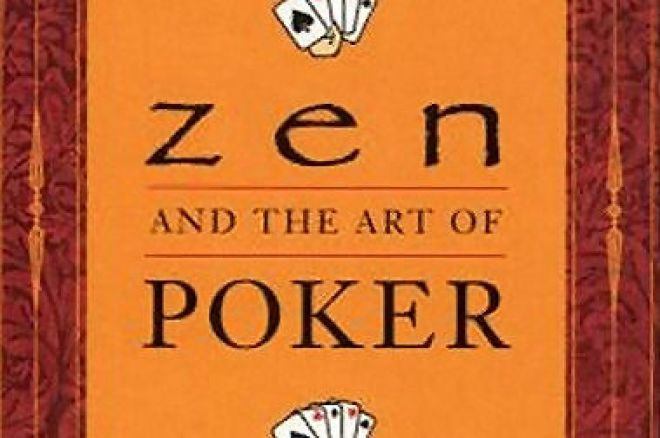 Pokera grāmatas: Larry W. Phillips - Zen and the Art of Poker 0001