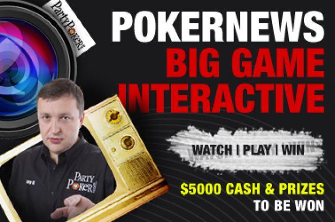 PokerNews PartyPoker Big Game Interactive