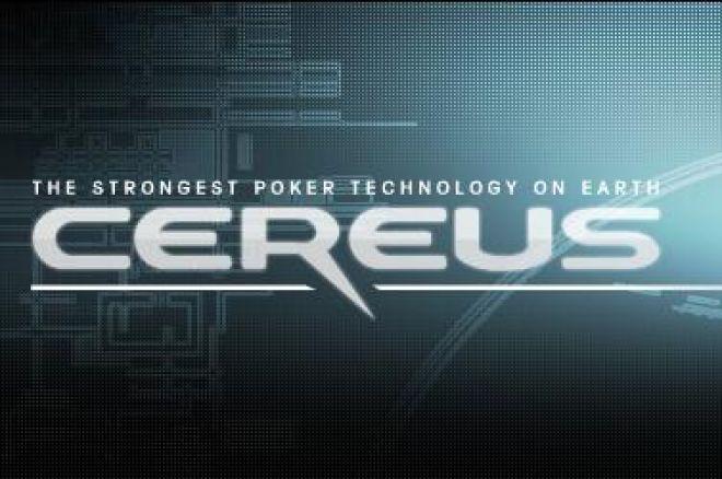 Ikdienas turbo apskats: Pirmais CEREUS paziņojums un pokera šovu liktenis 0001
