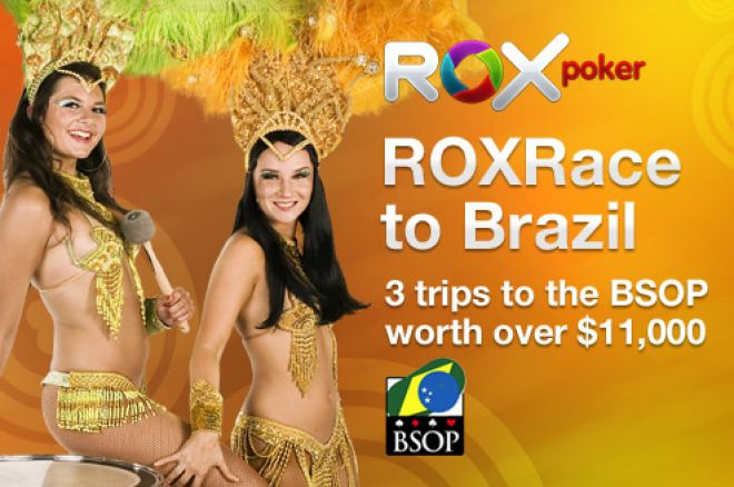 Rox Race to Brazil: Rake $1 To Qualify for the BSOP Freeroll 0001