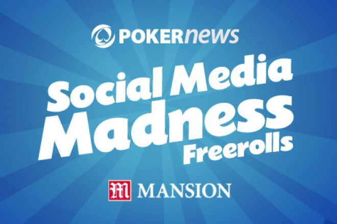 PokerNews Social Media Madness $400 Freeroll kl 19:00 GMT 0001