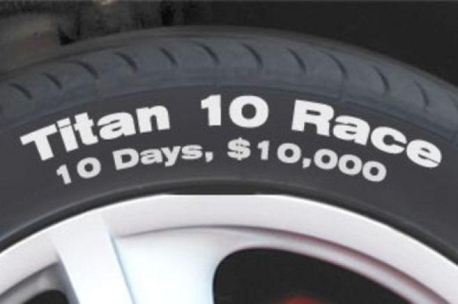 Dešimties dienų Titan lenktynės ir $2,500 vertės nemokami turnyrai 0001