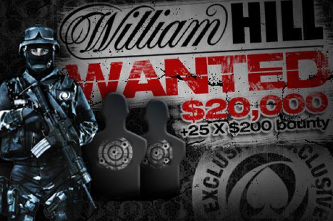Již dnes večer se hraje $25,000 William Hill WANTED 0001
