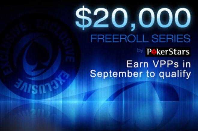 $20,000 of Exclusive PokerStars Freerolls in September 0001