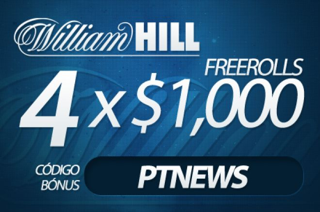 4 Freerolls de $1.000 na William Hill 0001