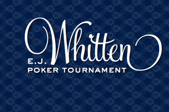 E.J Whitten Poker Tournament