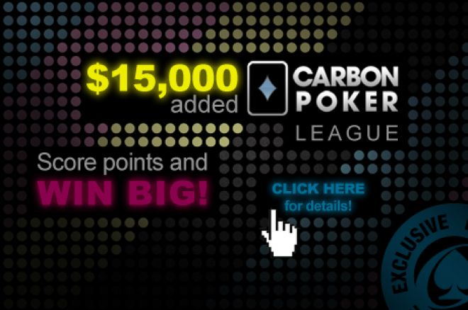Big Value on Offer in the $15,000 Carbon Poker League 0001