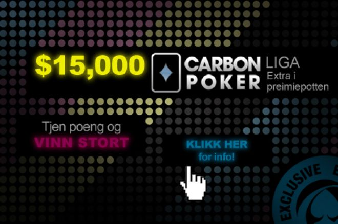 Tiden er inne for å spille i $15 000 Carbon Poker League 0001