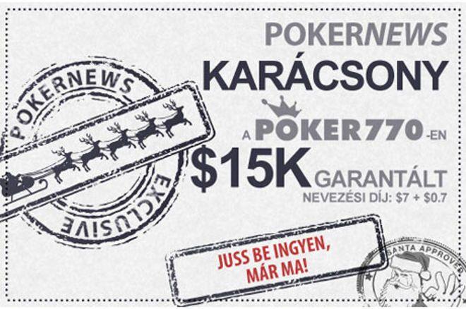 Ünnepeld a Karácsonyt $15.000-os nyereményalappal a Poker770 versenyén! 0001
