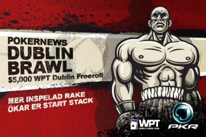 Missa inte PokerNews $5k WPT Dublin Brawl hos PKR 0001