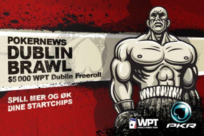 Øk antall startchips til $5 000 PKR WPT Dublin Brawl 0001