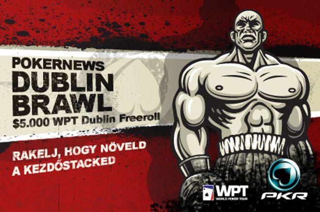 Gyarapítsd a kezdőzsetonjaidat az $5.000 PKR WPT Dublin Brawl döntőjére! 0001
