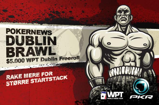 Få En Fordel I $5000 PKR WPT Dublin Brawl Kampagnen 0001
