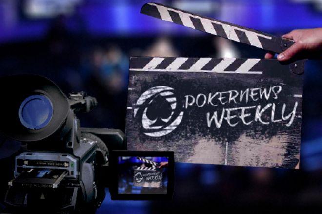 PokerNews Weekly: a semana em vídeo - 10 Dezembro 0001