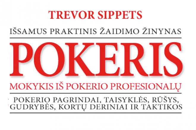 Dienos naujienos: pirmoji pokerio knyga lietuviškai, Hellmutho naujas rėmėjas ir kitos 0001