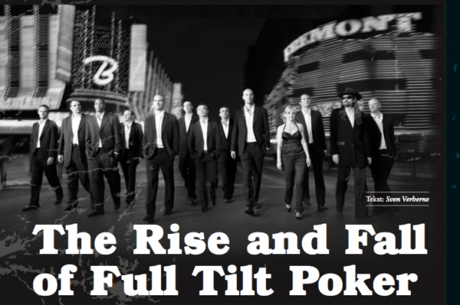 Het beste van PokerNews Magazine: The Rise and Fall of Full Tilt Poker