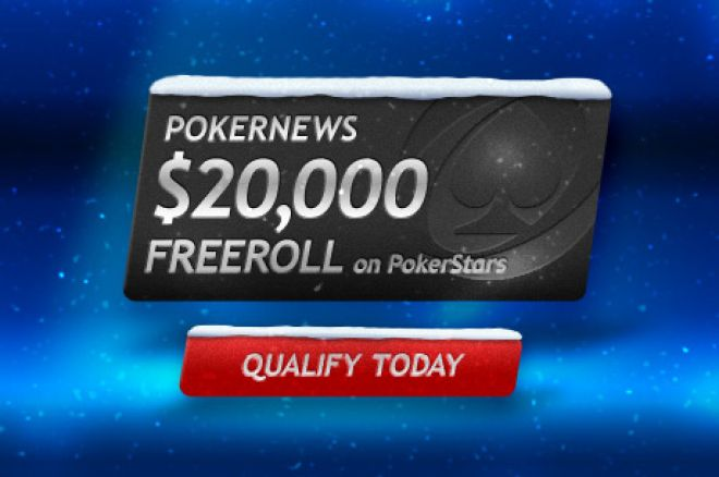 A Huge $20,000 Up For Grabs in the PokerNews PokerStars Freeroll 0001