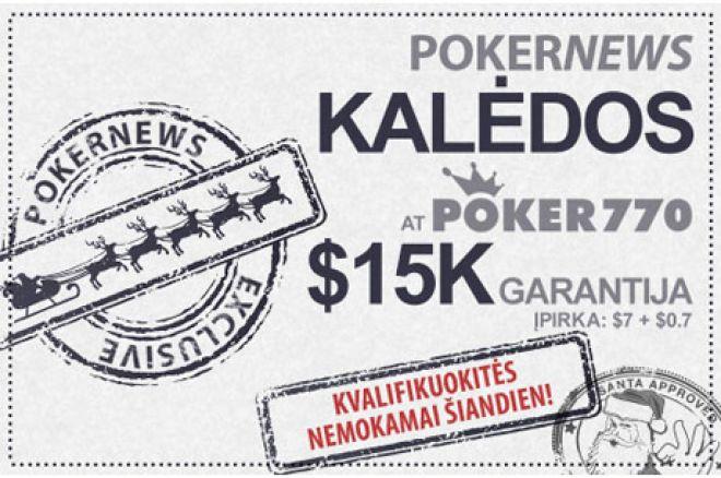 Nepraleiskite potencialios permokos šįvakar Poker770 $15,000 Kalėdų turnyre 0001